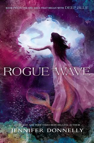 Book Review: Rogue Wave (Waterfire Saga #2) by Jennifer Donnelly